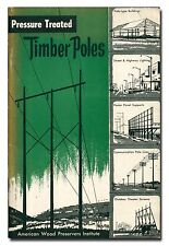 Pressure Treated Timber Poles PB 1957 Wood construction  W4