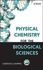 Physical Chemistry for the Biological Sciences (Methods of Biochemical-ExLibrary
