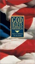 God Bless America : Prayers and Reflections for Our Country (2001, Hardcover)