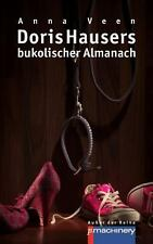 Doris Hausers Bukolischer Almanach by Anna Veen (2014, Paperback)