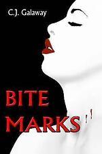 Bite Marks by C. J. Galaway (2013, Paperback)