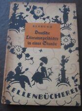 Deutsche Literaturgeschichte in einer Stunde: Von den älteren Zeiten bis...1920
