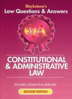 Blackstone's Law Questions and Answers - Constitutional and Administrative Law