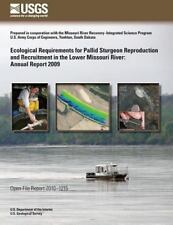 Ecological Requirements for Pallid Sturgeon Reproduction and Recruitment in...