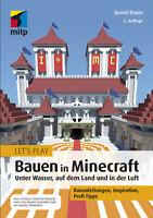 Let´s Play: Bauen in Minecraft, 2. A. 2020 +++ Direkt vom Verlag