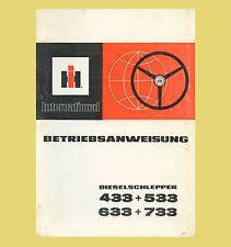 IHC International 433 533 633 733  Schlepper r Betriebsanweisung Original 1980