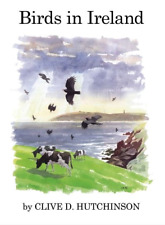 Birds in Ireland by Clive D. Hutchinson / POYSER / POD HB 9781408137017