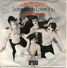 7'' Single DIE ANDEREN - Somebody loves you (3:05) / In the morning (3:25) RAR!