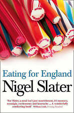 NEW Eating for England: The Delights and Eccentricities of the British at Table