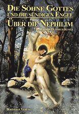ÜBER DIE NEPHILIM - Die Söhne Gottes und die sündigen Engel - BUCH - NEU