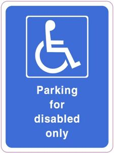 PARKING FOR DISABLED ONLY health and safety vinyl sticker 150 x 200mm