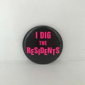 Vintage 1970s THE RESIDENTS Band Promo Badge I Dig The Residents
