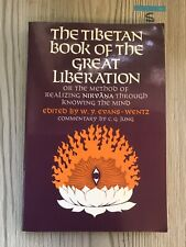 The Tibetan Book of the Great Liberation: Or the Method of Realizin... 1968