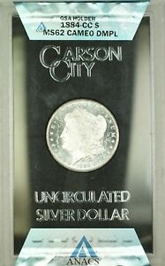1884-CC GSA Hoard Morgan Silver $1 Coin ANACS MS-62 DMPL CAM (Better) Box & COA