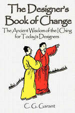 NEW The Designer's Book of Change by Carl G Garant