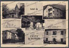 SONDRIO PONTE IN VALTELLINA 02 SALUTI da... SCUOLE COLONIA Cartolina viagg. 1959