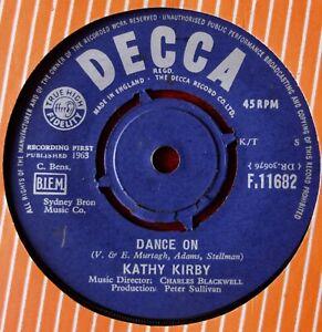 "KATHY KIRBY DANCE ON 7"" SINGLE DECCA (1963) NEAR MINT EASY VOCAL POP ENGLAND"