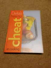Delia's How to Cheat at Cooking by Delia Smith (Hardback, 2008)