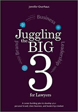 New Juggling the Big 3 for Lawyers How to Succeed Brand Business and Leadership