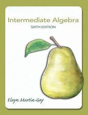 Intermediate Algebra by Elayn Martin-Gay 6TH EDITION