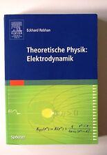 Theoretische Physik: Elektrodynamik von Eckhard Rebhan (2007, Taschenbuch)