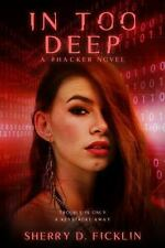 In Too Deep: A #Hacker Novel (Paperback or Softback)