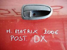MANIGLIA INTERNA POSTERIORE DX HYUNDAI MATRIX 2006 1.5 CRDI