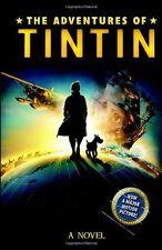 The Adventures of Tintin: Novel (Adventures of Tintin Film Tie),Alex Irvine