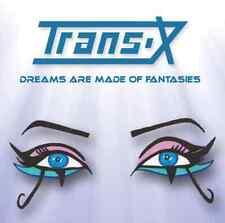 Trans-X – Dreams Are Made Of Fantasies /  CD  ITALO DISCO
