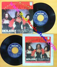 LP 45 7''MOULIN ROUGE Holiday Run to me 1979 italy PHILIPS 6079 700 no cd mc*dvd