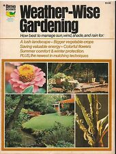 WEATHER WISE GARDENING Ortho Books How to manage Sun, Rain, Wind, Snow W1