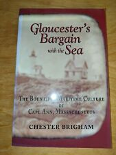 Gloucester's Bargain with the Sea by Chester Brigham (autographed)