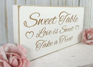 Sweet Table Wedding Sign Free Standing Vintage Shabby & Chic White Wooden Plaque