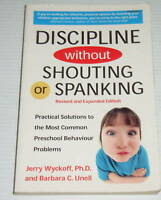 DISCIPLINE WITHOUT SHOUTING OR SPANKING ~ Jerry Wyckoff.