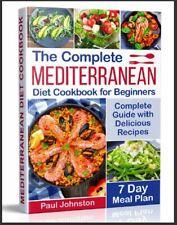 The Complete Mediterranean Diet Cookbook for Beginners  Complete Mediterranean D
