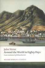 The Extraordinary Journeys: Around the World in Eighty Days (Oxford World's Clas