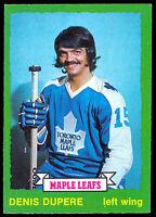 1973 74 OPC O PEE CHEE #210 DENIS DUPERE NM TORONTO MAPLE LEAFS HOCKEY CARD