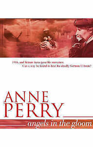 Angels in the Gloom by Anne Perry (Hardback, 2005)