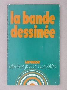Bande dessinée - Western Comics Idéologies et Sociétés - Larousse 1976