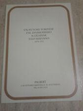 UN PITTORE TORINESE DAL DIVISIONISMO A CEZANNE. UGO MALVANO 1878-1952 - Palbert