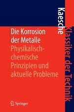 Die Korrosion der Metalle von Helmut Kaesche (2011, Gebundene Ausgabe)