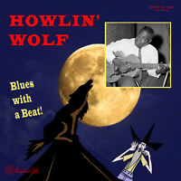 10 inch -  25 CM Howlin' Wolf  Blues with A Beat! LP - Limited Edition - New