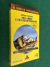 Gillian LINSCOTT - NELL BRAY E LA FIGLIA PERFETTA / GIALLO MONDADORI 2780 (2002)