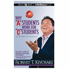 NEW 10 CD Rich Dad Why A Students Work for C Students Kiyosaki