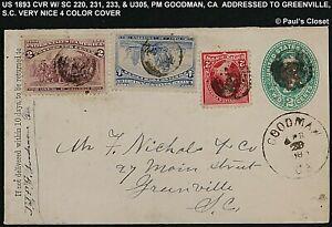1893 CVR W/SC 220, 231, 233, & U305 PM GOODMAN, CA, TO GREENVILLE, SC VERY FINE