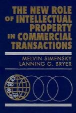 The New Role of Intellectual Property in Commercial Transactions:-ExLibrary