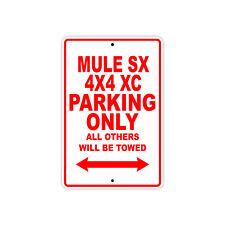 KAWASAKI MULE SX 4X4 XC Parking Only Towed Motorcycle Bike Chopper Aluminum Sign