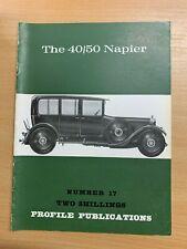 PROFILE PUBLICATIONS CARS #17 THE 40/50 NAPIER