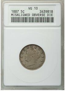 ER067 1887 5C Liberty Nickel -- Misaligned Obverse Die ANACS VG10