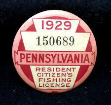 NICE Vintage 1929 Pennsylvania Resident Citizen Fishing License Button Pin